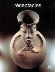 Réceptacles. [exposition, Paris, Musée Dapper, 23 octobre 1997-30 mars 1998